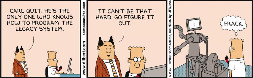 Boss:卡尔辞职了,他是唯一一个知道维护老代码的人;这应该不难,搞定他;工程师:我擦!